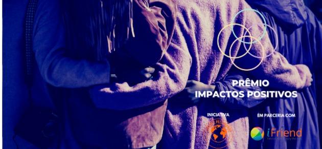 Abertas as inscrições para o Prêmio Impactos Positivos 2020
